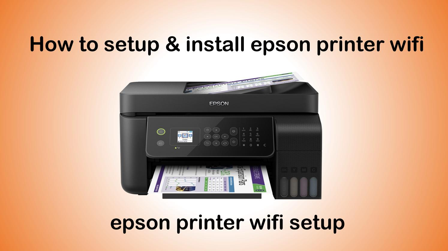 How to Connect  the Epson Printer to Wi-Fi?