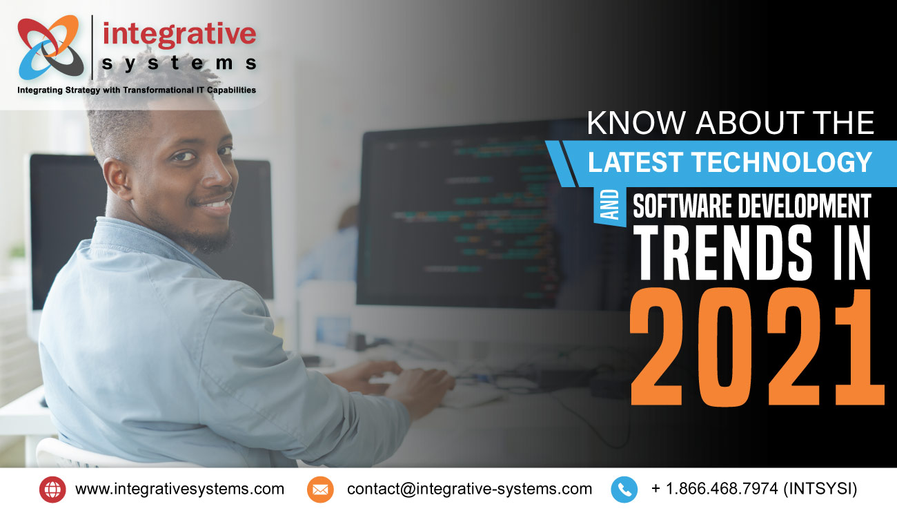 Know About the Latest Technology and Software Development Trends in 2021
