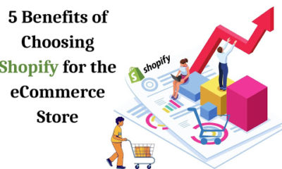 5 Benefits of Choosing Shopify for the eCommerce Store